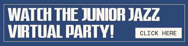Junior Jazz Virtual Party